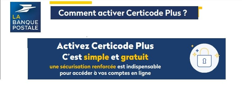 activer certicode plus la banque postale mon compte connexion identification